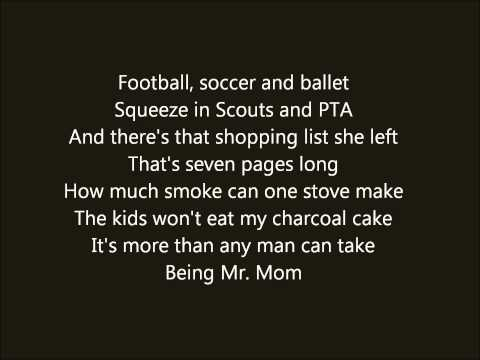 Mr.Mom by Lonestar lyrics