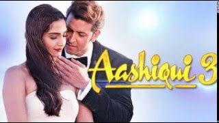 Aashiqui 3 film complet [full hd]