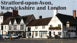 Munich-London: Part 7 of 7 - Stratford-upon-Avon and London