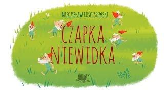 CZAPKA NIEWIDKA – Bajkowisko.pl – słuchowisko – bajka dla dzieci (audiobook)