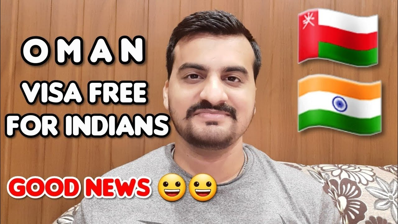OMAN Visa Free Entry For Indian Citizens Good News!