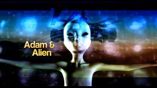 Adam & Alien