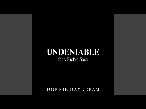 Undeniable (feat. Richie Sosa)