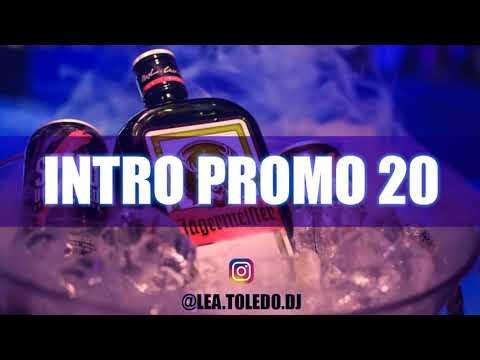 Intro Promo 20 ✘ Lo Mas Nuevo  ✘ | @Lea.toledo.dj