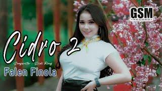 Dj Slow Bass Cidro 2 (Panas Panse Srengenge Kuwi) - Falen Finola I Official Music Video