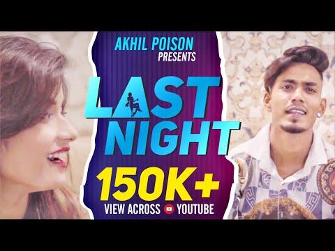 last-night-|-akhil-poison-|-hindi-rap-[official-music-video]