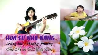 HOA SỨ NHÀ NÀNG - Guitar bé Mẫn & Mây Tím