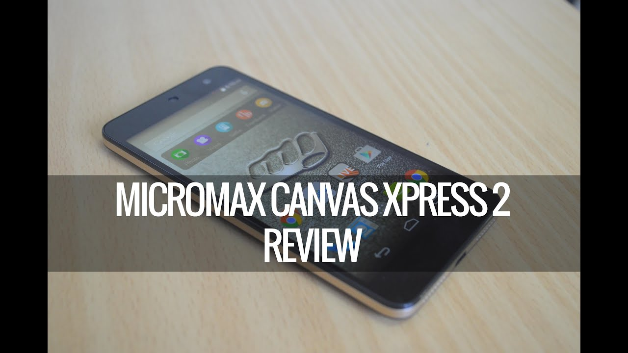 Micromax Canvas Xpress 2 E313 Screenshot Videos - Waoweo