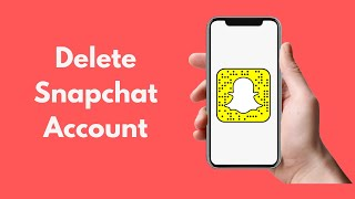 How to Delete Snapchat Account (2020)