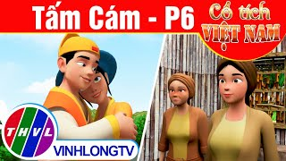 Tấm Cám - Phần 6 | Phim 3D Cổ tích Việt Nam