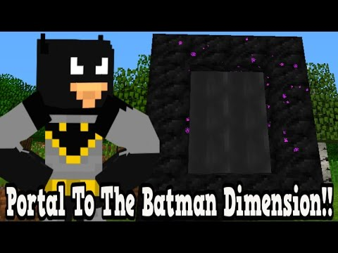 Minecraft How To Make A Portal To The Batman Dimension - Batman ...