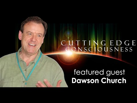 Dawson Church: Energy Over Information
