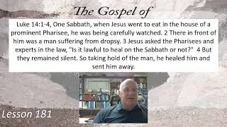 Luke 14:1-4 Lesson 181  September 13, 2021