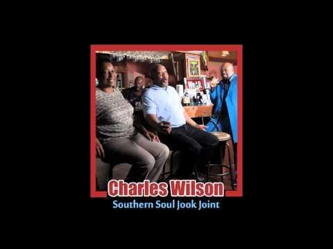 "Charles Wilson ""Jook Joint"" www.soulbluesmusic.com"