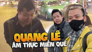 Quang Lê thích ẩm thực miền quê. Có ai giống Quang Lê ?