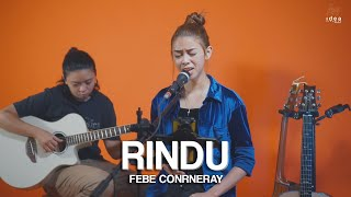 Rindu - Agnes Monica (Febe Conrneray Cover)