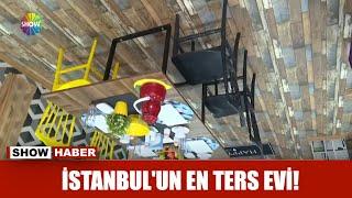 İstanbul'un en ters evi!