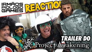 👾 Project Awakening -  Reaction do Gameplay Trailer - Irmãos Piologo Games