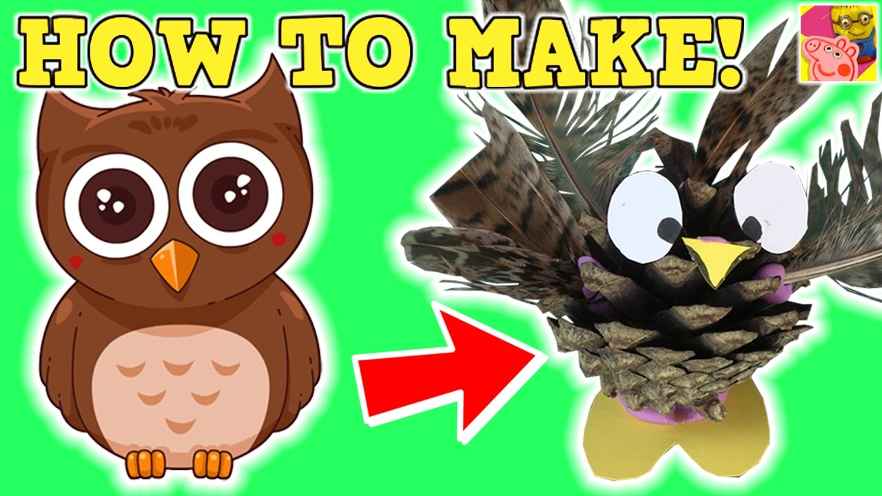 How To Make A Pine Cone Owl | DIY: Craft Ideas For Kids | (Tutorial Video)