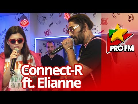 Connect-R feat. Elianne - Vara nu dorm | ProFM LIVE Session