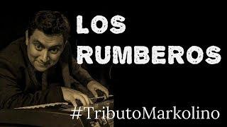 LOS RUMBEROS - Solo Piano - Markolino Dimond