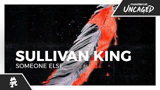 Sullivan King - Someone Else [Monstercat Lyric Video]