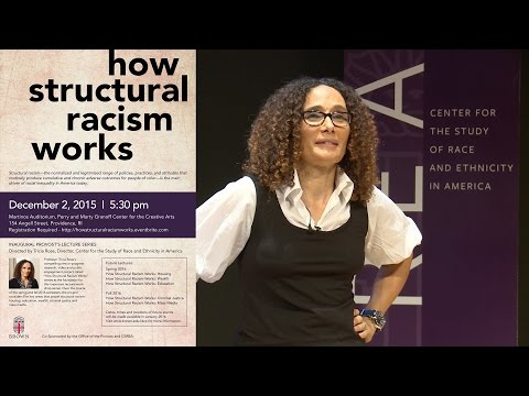 How Structural Racism Works: Tricia Rose