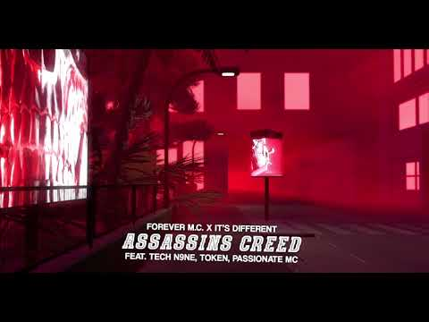 Forever M.C. - Assassin's Creed (feat. Tech N9ne, Token, P