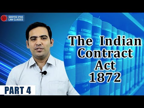 The  Indian Contract Act 1872 Part 4 By Advocate Sanyog Vyas