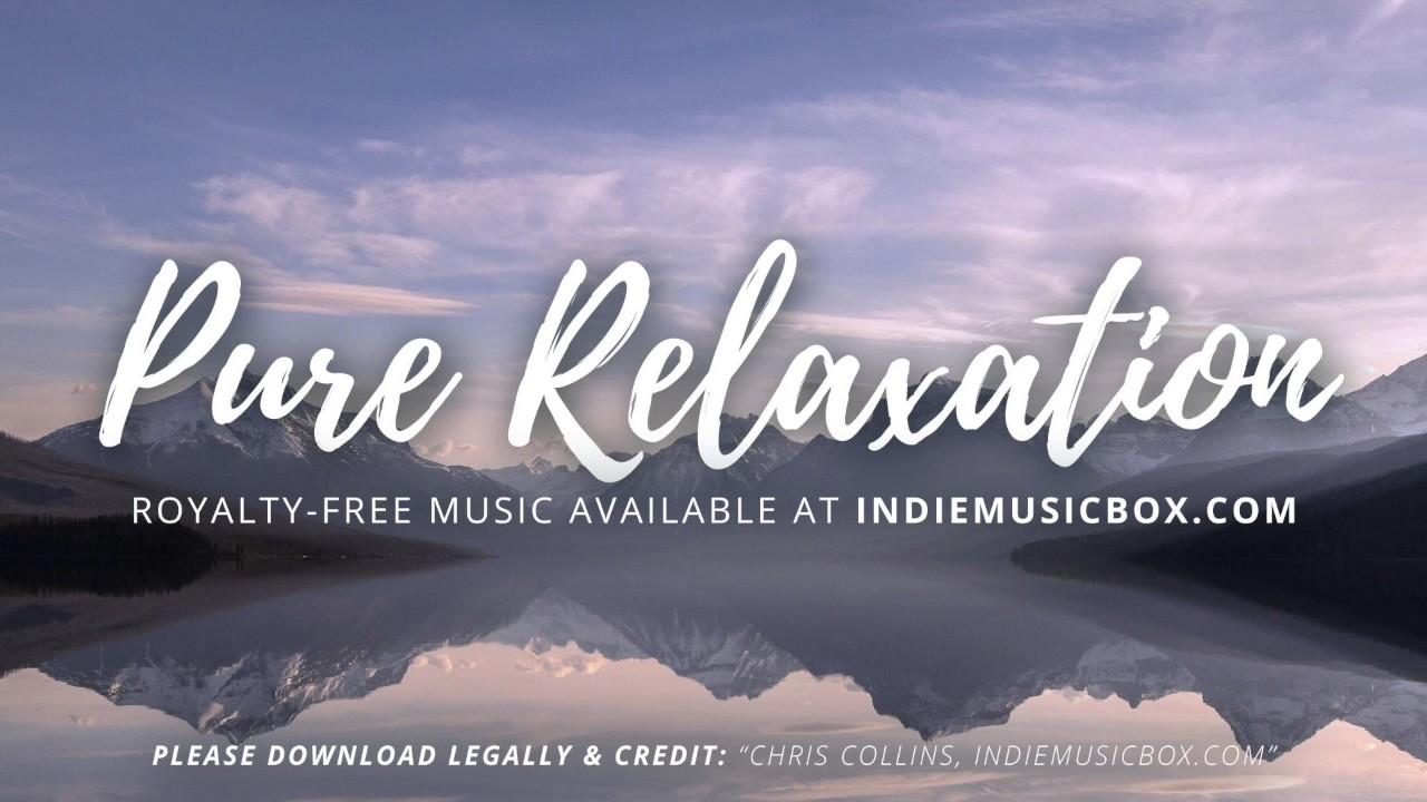 Pure Relaxation [Royalty-Free Music] - Meditation / Sleep / Yoga / Healing  / Reiki / Spa Music