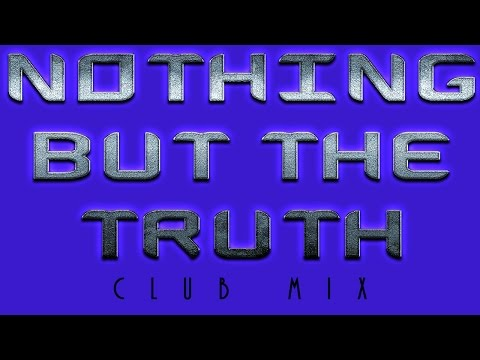 Nothing but the Truth (Club Mix) | ODD TV ▶️️