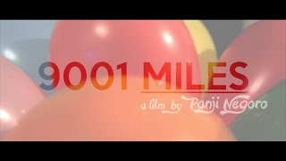 """9001 MILES"" (LDR Short Film) - (Indonesia - USA)"
