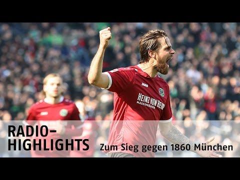 Radio-Highlights | Hannover 96 - TSV 1860 München