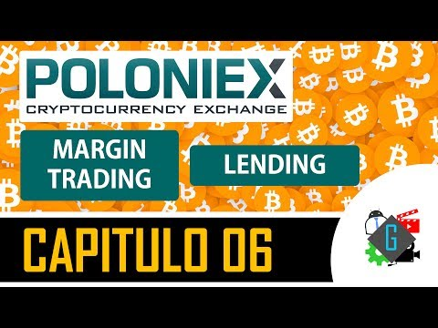 #06 POLONIEX | Margin Trading y Lending en español