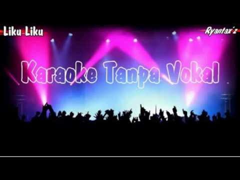 Karaoke dangdut liku liku tanpa vokal