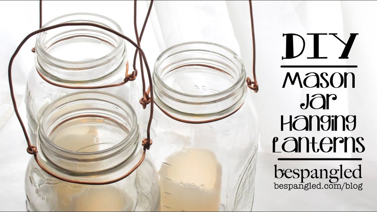 Mason Jar Lantern How To - DIY Wedding Craft / Make a Hanging Mason ...