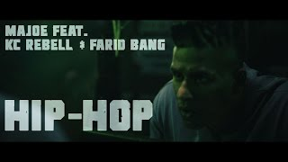 Majoe feat. Farid Bang & KC Rebell ► HIP HOP ◄ [ official Video ] prod. by Juh-Dee