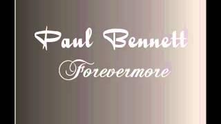 paul bennett - forevermore