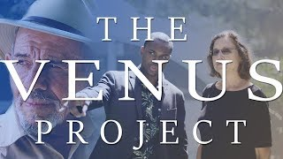 The Venus Project | Jacque Fresco's Legacy to Earth