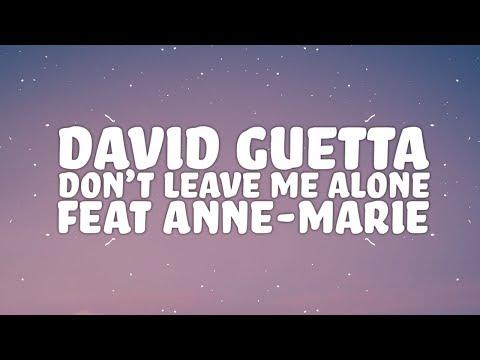 David Guetta, Anne-Marie - Don't Leave Me Alone (Lyrics) 🎵