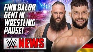 Finn Balor macht eine Pause, Braun Strowman verlängert WWE Vertrag | Wrestling/WWE NEWS 58/2019