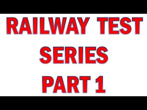 Railway Test Series Part 1