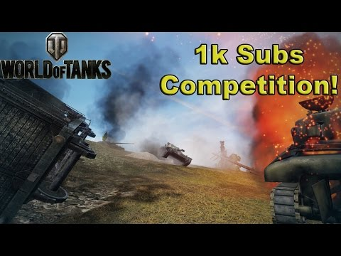1k Subscriber Give-away Special Edition! - World of Tanks