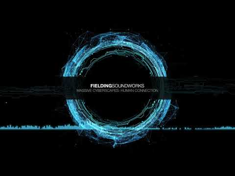 Fielding SoundWorks - Human Connection (Massive Cyberscapes Demo Track)