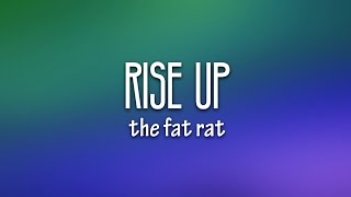 Download lagu TheFatRat - Rise Up (Lyrics)