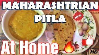Maharashtrian Pitla Recipe   Quick & Tasty Besan Curry   marathi zunka   Pithla   Homemade recipe