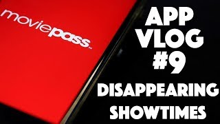 MoviePass App Vlog #9: Where Did All the Showtimes Go?