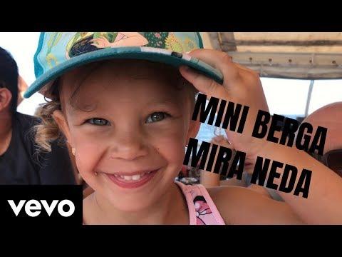 MINI BERGA - MIRA NEDA ( official music video )