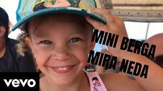 MINI BERGA - MIRA NEDA ( official music video )
