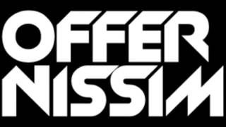 "My ""First Time"" Offer Nissim mix - 128BPM"